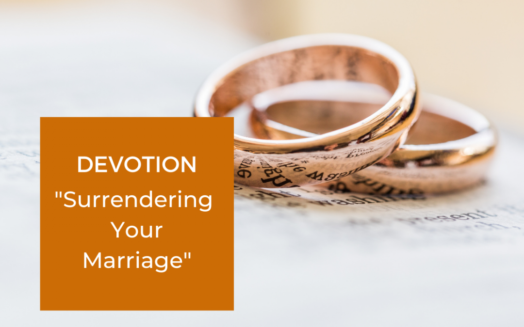 Surrendering Your Marriage