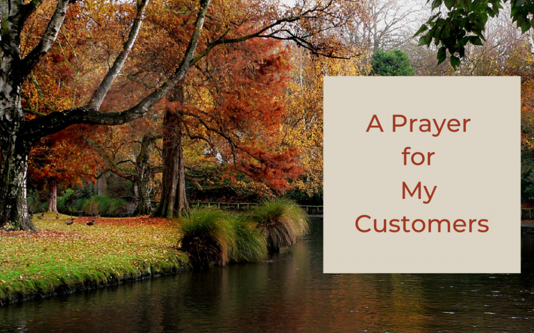 Prayer for My Customers