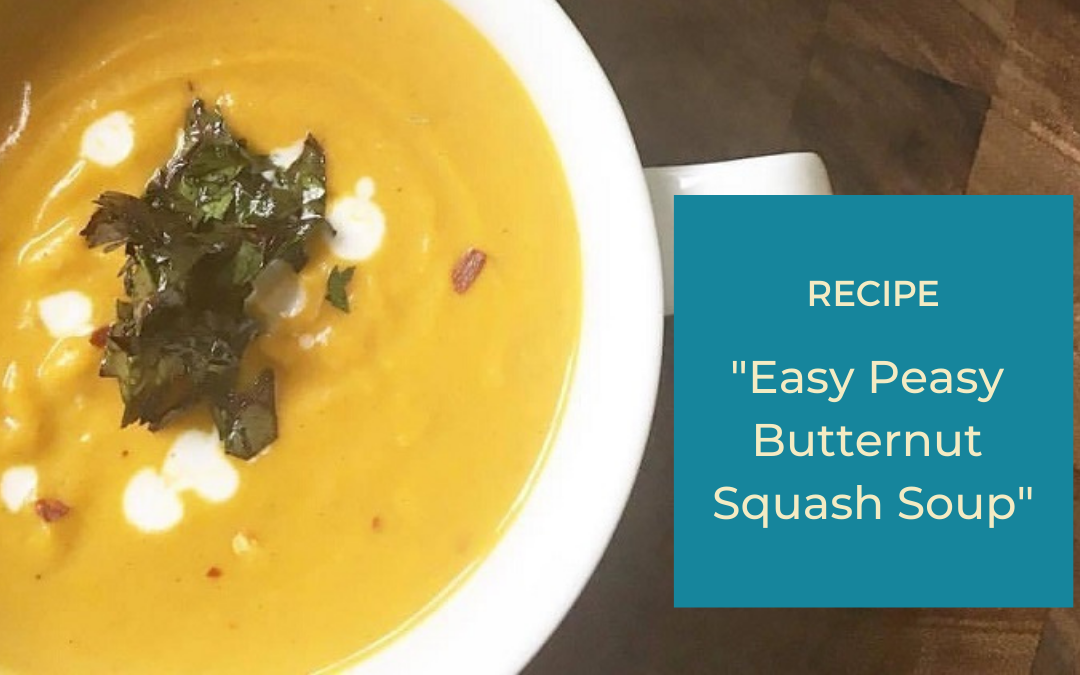 Easy Peasy Butternut Squash Soup